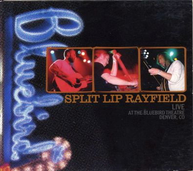 Re: Split Lip Rayfield