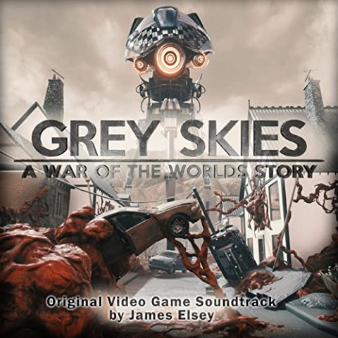 Re: Grey Skies: A War of the Worlds Story (2020)
