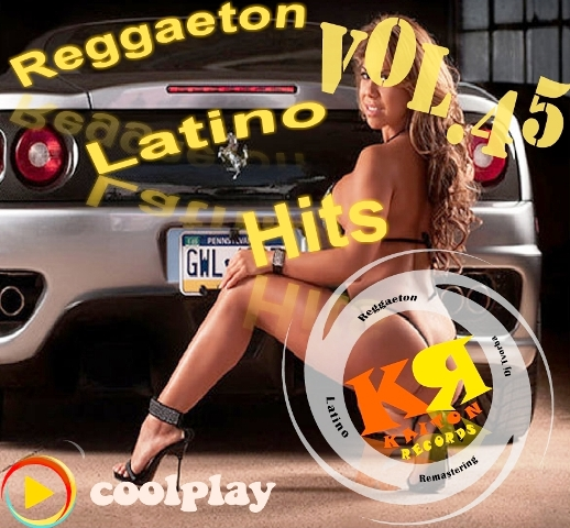 Reggaeton Latino Hits Vol.45 ( March-2019 )