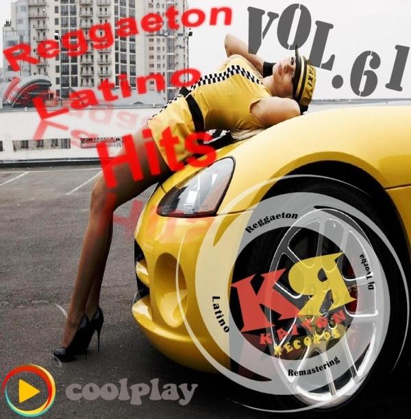 Reggaeton Latino Hits Vol.61 ( July -2020 )