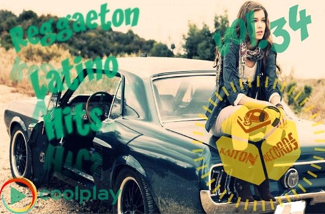Reggaeton Latino Hits Vol.34 ( April-2018 )
